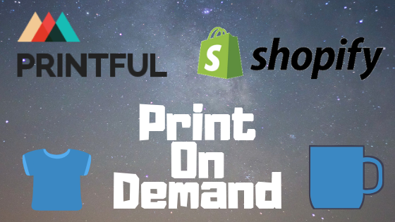 Shopify Print On Demand Guide 2019 ⋆ Integrate Printful